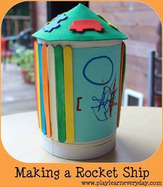 Play and Learn Everyday: Making a Rocket Ship