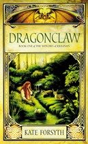 Kate Forsyth Witches Of Eileanan  Book One Dragonclaw   a fantastic series!