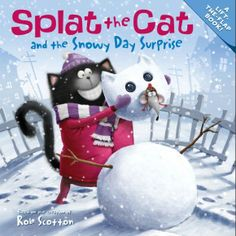 Join Splat the Cat in New York Times bestselling author-artist Rob Scotton's Splat the Cat and the Snowy Day Surprise. When Splat wakes up to learn that...