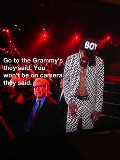 The winner of the most confused person at the Grammys.