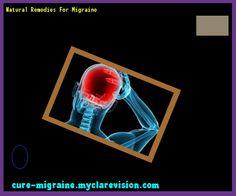 Natural Remedies For Migraine 132932 - Cure Migraine