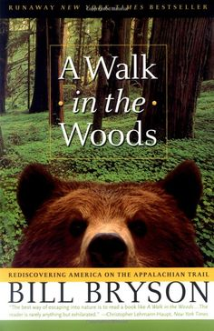 A Walk In The Woods - and anything else by Bill Bryson