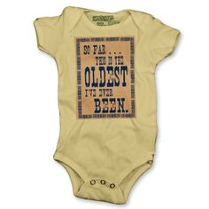 So Far...Poster Baby One-Piece, Toddler T-Shirt-Multiple Colors and Styles-- $20.00