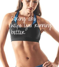 Strong abs helps your running...read why!