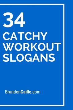 34 Catchy Workout Slogans