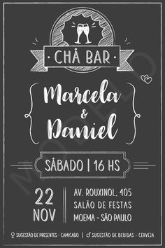 Convite Digital - Chá Bar Team Bride, Open House, Wedding Invitations, Lettering, Trx, Lucca, Toffee, Amanda, Google