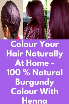 Colour Your Hair Naturally At Home - 100 % Natural Burgundy Colour With Henna Today I am sharing How To Colour Your Hair Naturally At Home. Many peoples wants to colour their hair with extra coloured tint like burgundy , red, maroon etc., but they dnt want to use chemicals or dyes . SO, I am sharing natural way to colour your hair burgundy or red with natural ingredients …