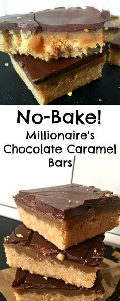 Crumbly rich shortbread, delicious caramel, and chocolate make for a moreish mouthful in this completely No-Bake Millionaire's Shortbread Recipe! 10 minutes to make and just 6 ingredients! Millionaire Shortbread Rezept, No Bake Treats, No Bake Desserts, Health Desserts, Baking Desserts, Party Desserts, Baking Recipes, Cookie Recipes, No Bake Recipes