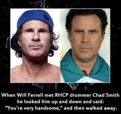 Will Ferrell Met Drummer Chad Smith Once And The Exchange Was Brief And Awesome