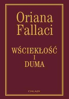 """Przenikanie Światów: Oriana Fallaci """"Wściekłość i duma"""""""