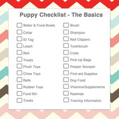 Check out our Puppy Checklist and find out what you need for your new pup!