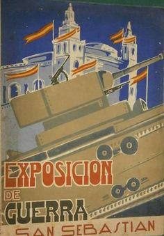 Spain - 1938. - GC - poster - Exposición de material de guerra - San Sebastian