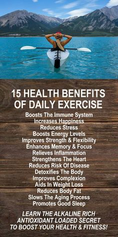 15 Health Benefits Of Daily Exercise. Amplify the effects of your daily exercise with alkaline rich Kangen Water; the hydrogen rich, antioxidant loaded, ionized water that neutralizes free radicals that cause oxidative stress which allows your body to per
