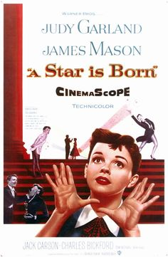 A Star is Born starring: Judy Garland, James Mason Judy Garland, Classic Movie Posters, Classic Movies, Old Movies, Vintage Movies, James Mason, Best Movies List, Dance Movies, Chef D Oeuvre