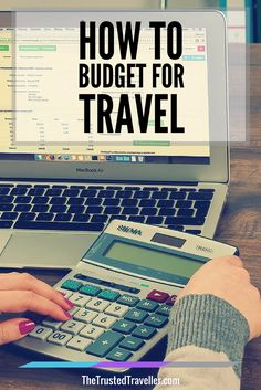 How to Budget for Travel - The Trusted Traveller