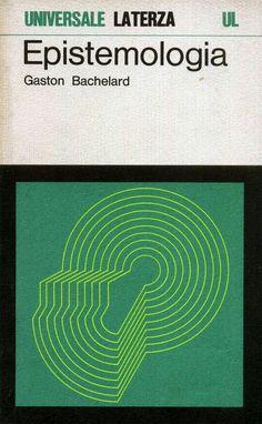 Gaston Bachelard, (1934), Epistemologia, Laterza, Roma-Bari, 1975