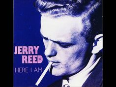 Jerry Reed - If the Good Lord's Willing