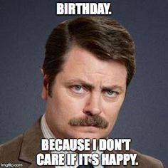 Image result for ron swanson i cant do something someone tells to me do