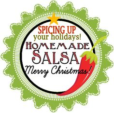 Homemade Salsa Recipe and printable gift tag! Take a break from the holiday sweets!