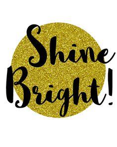 Glitter PRINTABLE wall art Shine Bright gold by BlossomBloomDesign