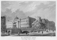 Die Kurfürstenbrücke & das Königliche Schloss in Berlin (The Kurfürsten - prince-electors - Bridge & the Royal Palace in Berlin, Prussia)