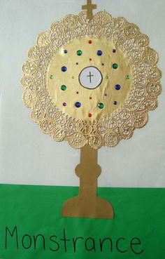 Craft a Monstrance with a gold doily for religion lesson on adoration.