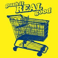 Push that shopping cart good .... Around the perimeter of the grocery store!