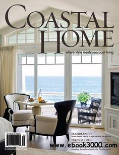 from coastal home ~ my new favorite magazine