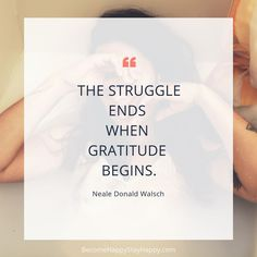Gratitude, The Key to Reducing Stress - Become Happy Stay Happy Neale Donald Walsch Quotes, New Business Quotes, Stress Symptoms, Practice Gratitude, Stay Happy, Stronger Than You, Beautiful Body, Happy People, Stress Management
