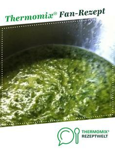 Cream spinach from fresh spinach- Rahmspinat aus frischem Spinat Creamed spinach fresh spinach from Bruzzelfee. A Thermomix ® recipe from the main course with vegetables category www.de, the Thermomix® Community. Vegetable Soup Healthy, Vegetable Puree, Healthy Soup, Soup Appetizers, Healthy Appetizers, Appetizer Recipes, Spinach Appetizers, Simple Appetizers, Meat Recipes
