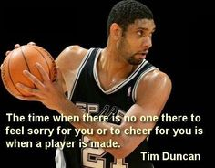 Tim Duncan Quote Game Of Zones, Basketball Baby, Basketball Practice, Basketball Players, Basketball Quotes, Basketball Motivation, Power Forward, Spurs Fans, Soccer Inspiration