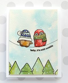 Baby, It's Cold Outside - Funny Winter Birds card by Kristina Werner!