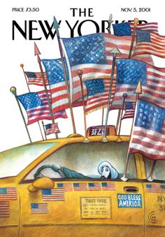 2001 - The New Yorker. In response to 9/11, many foreign-born cabbies flew the flag in sympathy (and to protect their livelihood).  A turbulent time not to be forgotten.