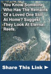 I want to be cremated and put into a coral reef to be sunk into the bottom of the sea.  Sea Funeral | Memorial Reefs and Pricing