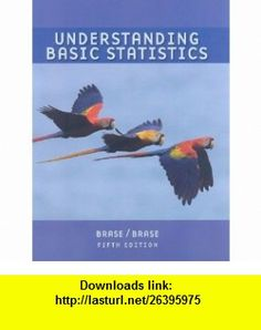 Understanding Basic Statistics Brief, AP* Edition (with Formula Card) (9780547188997) Charles Henry Brase, Corrinne Pellillo Brase , ISBN-10: 0547188994  , ISBN-13: 978-0547188997 ,  , tutorials , pdf , ebook , torrent , downloads , rapidshare , filesonic , hotfile , megaupload , fileserve