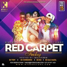 Red carpet Fridays hosted by hydro with various artists doing live performance and many more they wouldn't be a party without them they just wanna have fun carpet Fridays club Various Artists, Red Carpet, Have Fun, Dj, Party Fun, Movie Posters, Life, Club, Style