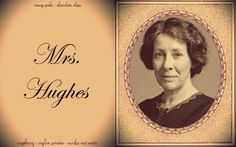 Downtown Abbey: Housekeeper Mrs. Hughes