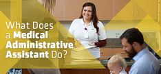 The last time you went to the doctor you probably checked-in at the front desk with a medical administrative assistant, so you might think that's all the job entails. This guide explains the many job duties of a medical administrative assistant- and it's not just answering calls.