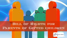 Bill of Rights for Parents of Gifted Children (if only!)
