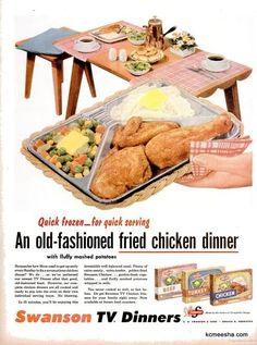 Vintage ad classic TV dinner: I remember, yuck! Photo Vintage, Vintage Tv, Vintage Food, Retro Food, 1960s Food, Retro Recipes, Vintage Recipes, Retro Ads, Vintage Advertisements