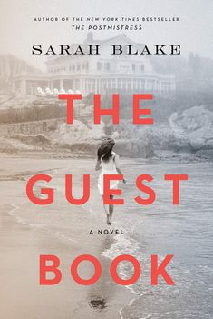"""Instant New York Times Bestseller""""The Guest Book is monumental in a way that few novels dare attempt."""" —The Washington PostThe thought-provoking new novel by New York Times bestselling author Sarah Blake. Book Club Books, Book Lists, New Books, Good Books, The Book, Books To Read, Book Nerd, Summer Reading Lists, Beach Reading"""