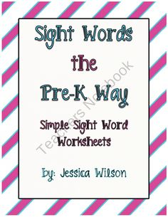 Sight Words PreK Pack from Star Kids Worksheets on TeachersNotebook.com (136 pages)