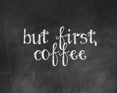 But first, coffee… Hung in the Kitchen, would be cute But First Coffee, I Love Coffee, Coffee Break, Coffee Coffee, Coffee Talk, Coffee Shop, Coffee Lovers, Coffee Drinks, Morning Coffee