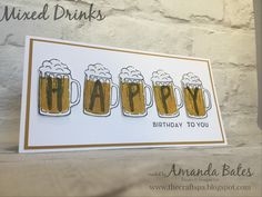 Mixed Drinks Happy Birthday Beer Pint Tankards Card ... by Amanda Bates at The Craft Spa. Independent Stampin' Up! UK Demonstrator, Blogger & Online Shop.