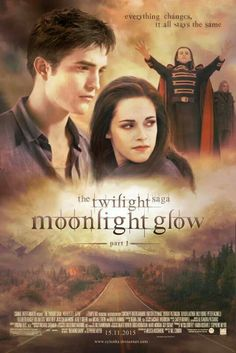 The Twilight saga moonlight glow part 1 I want to see this movie so bad now