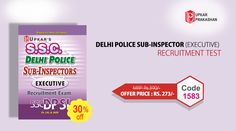 Delhi Police Sub Inspector Recruitment Test Exam Books Online at Affordable Prices With 30% Discount.