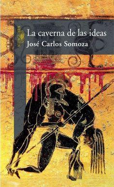 Los libros de Dánae: La caverna de las ideas.- José Carlos Somoza