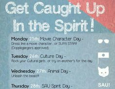 Poster advertising the University's Spirit Week. Homecoming Themes, High School Homecoming, Homecoming Week, Student Gov, Student Council, School Events, School Themes, Spirit Day Ideas, School Spirit Days