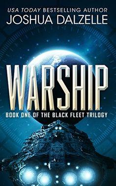 Warship (Black Fleet Trilogy, Book 1) eBook: Joshua Dalzelle, Monique Happy: Amazon.com.au: Kindle Store
