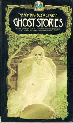 Hypnogoria: GREAT GHOSTS OF THE SHELVES #13 - The Fontana Book of Great Ghost Stories ed. Robert Aickman (1964)